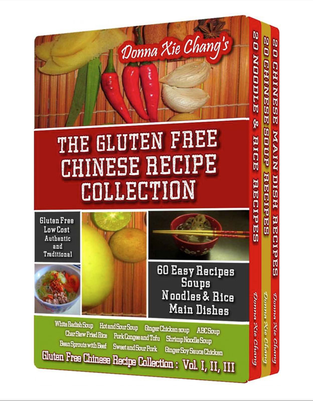 The Gluten Free Chinese Recipe Collection - CINAINCUCINA ...